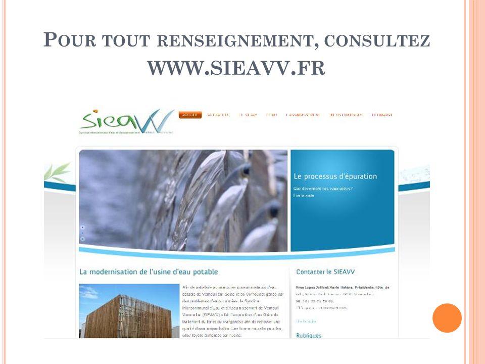 P OUR TOUT RENSEIGNEMENT, CONSULTEZ WWW. SIEAVV. FR