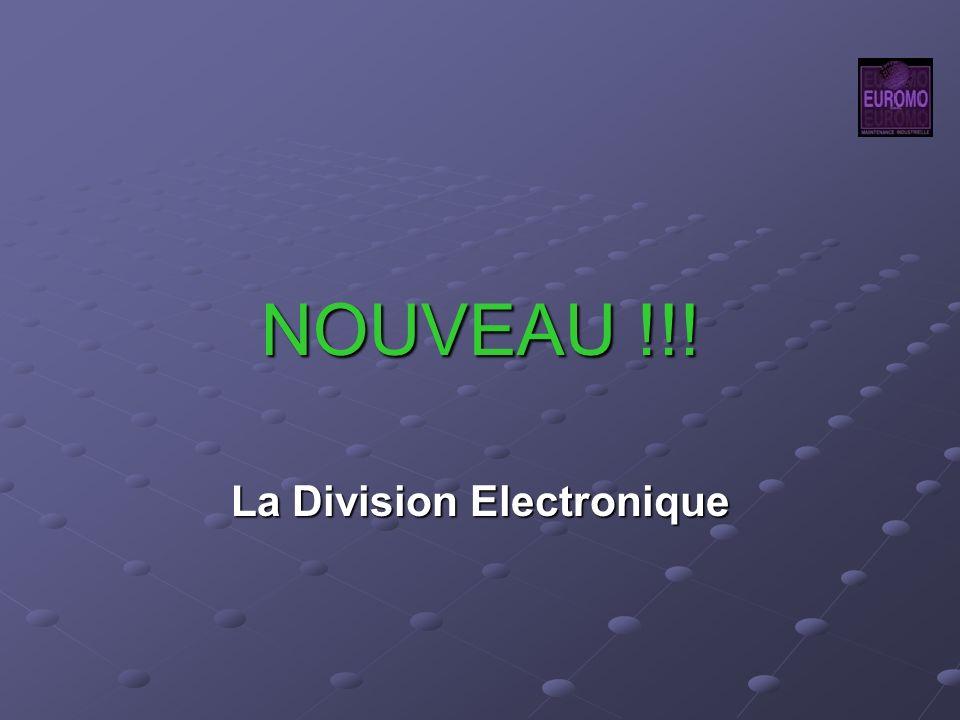 NOUVEAU !!! La Division Electronique