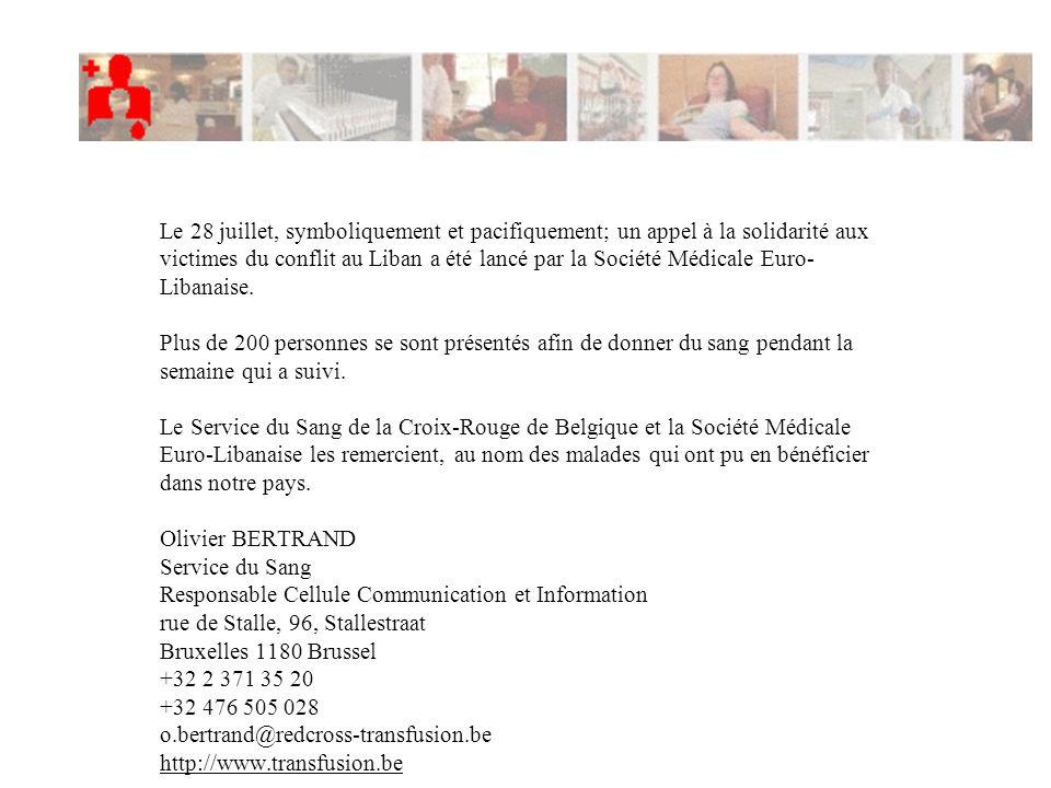 Le 28 juillet, symboliquement et pacifiquement; un appel à la solidarité aux victimes du conflit au Liban a été lancé par la Société Médicale Euro- Li