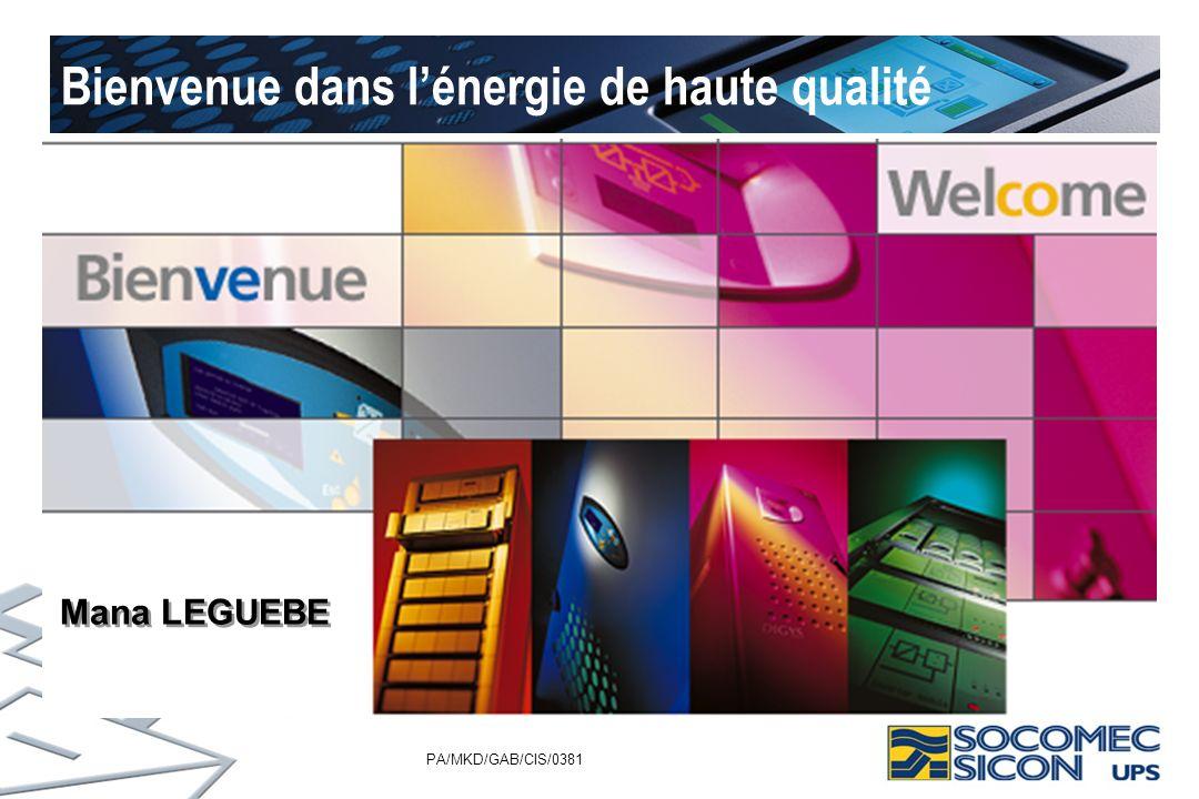 PA/MKD/GAB/CIS/0381 Bienvenue dans lénergie de haute qualité Mana LEGUEBE