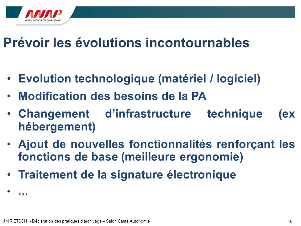 46 Prévoir les évolutions incontournables Evolution technologique (matériel / logiciel) Modification des besoins de la PA Changement dinfrastructure t