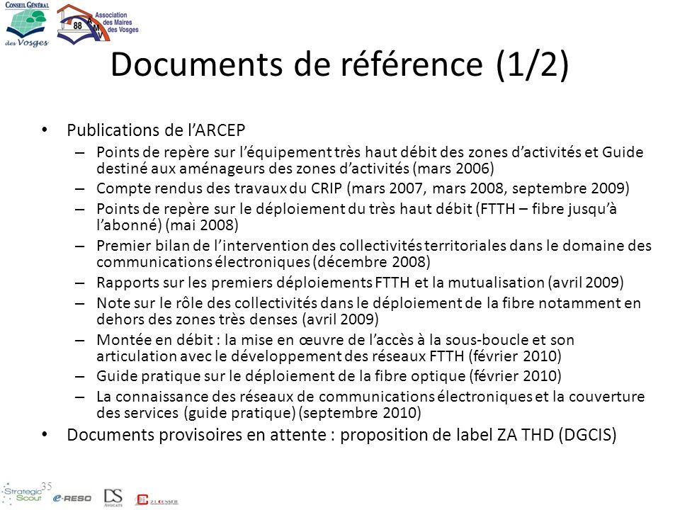 Documents de référence (1/2) Publications de lARCEP – Points de repère sur léquipement très haut débit des zones dactivités et Guide destiné aux aména