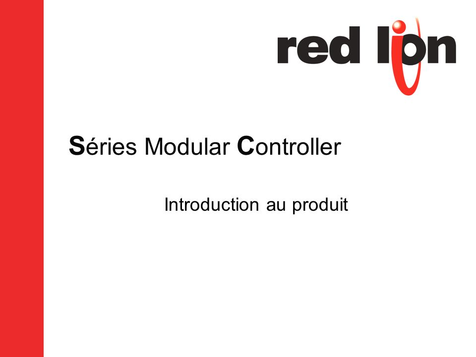 S éries Modular C ontroller Introduction au produit