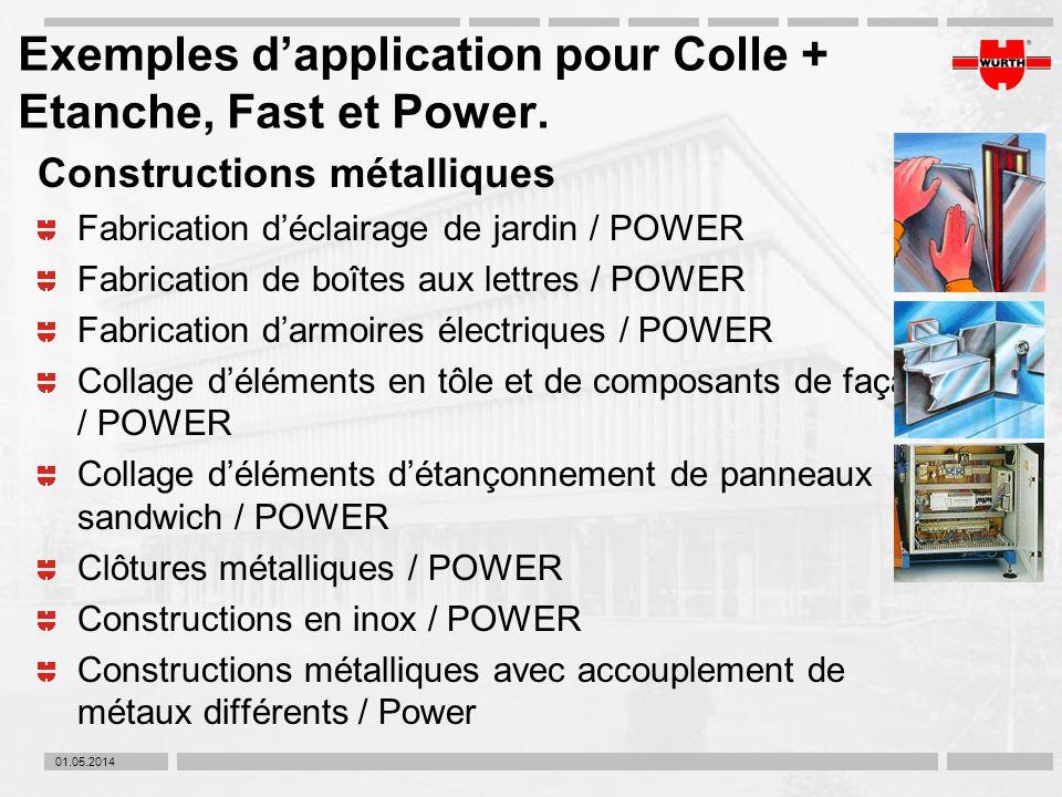 01.05.2014 Exemples dapplication pour Colle + Etanche, Fast et Power. Constructions métalliques Fabrication déclairage de jardin / POWER Fabrication d