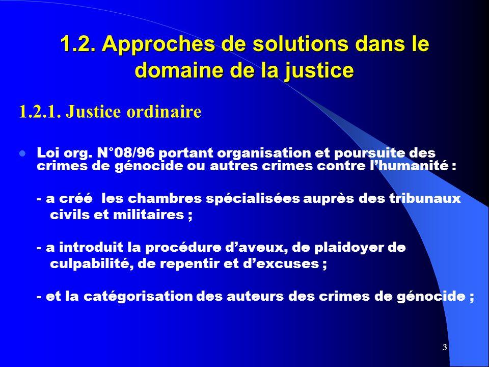 3 1.2. Approches de solutions dans le domaine de la justice 1.2.1.