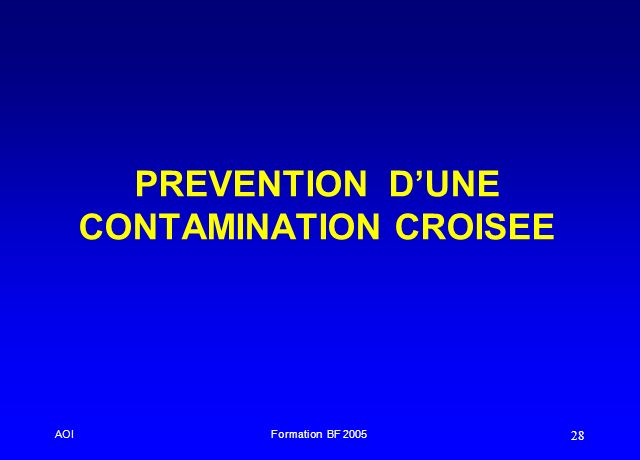 AOIFormation BF 2005 28 PREVENTION DUNE CONTAMINATION CROISEE
