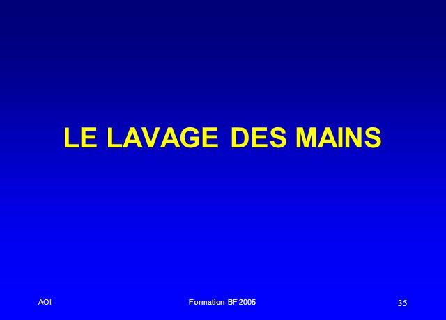 AOIFormation BF 2005 35 LE LAVAGE DES MAINS