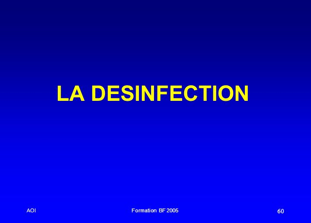 AOIFormation BF 2005 60 LA DESINFECTION