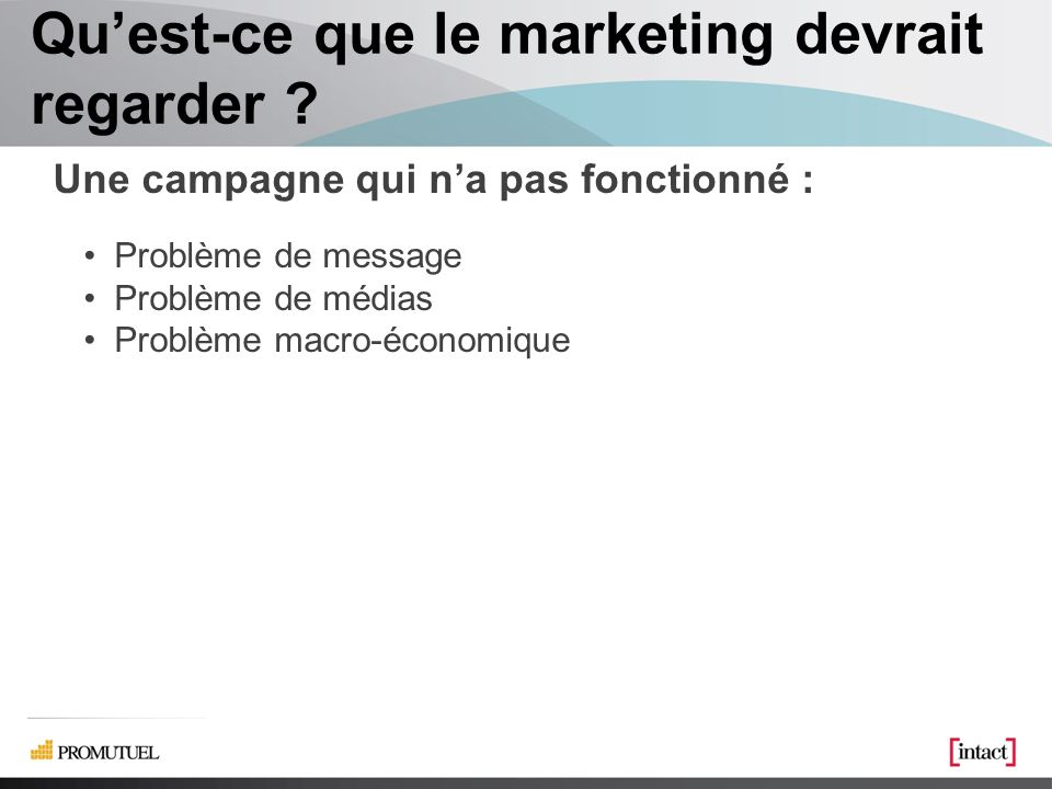 Quest-ce que le marketing devrait regarder .