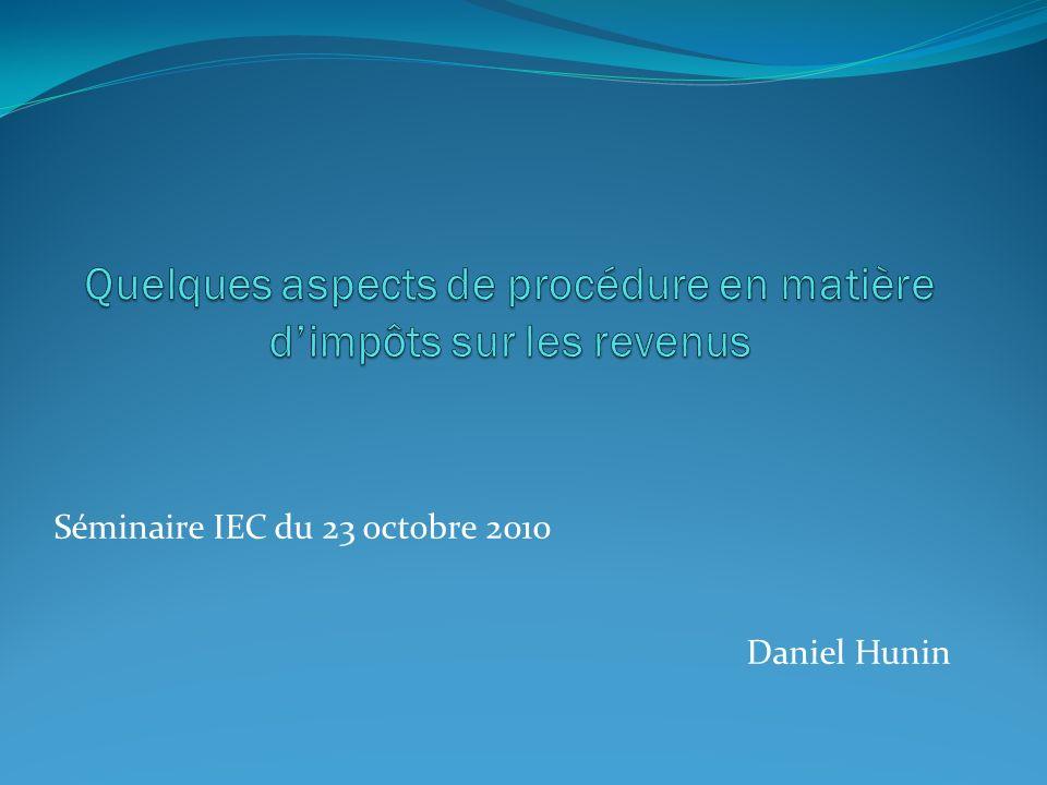 La déclaration Létablissement de la base imposable Daniel HUNIN 2010 10 232