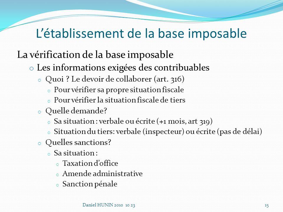 Létablissement de la base imposable La vérification de la base imposable o Les informations exigées des contribuables o Quoi .