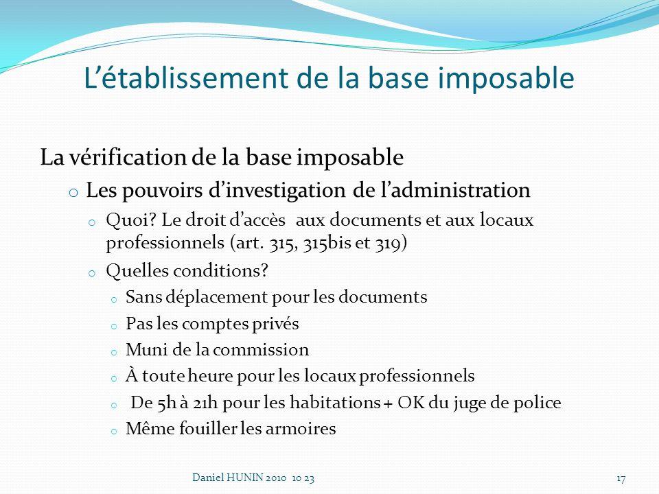 La vérification de la base imposable o Les pouvoirs dinvestigation de ladministration o Quoi.