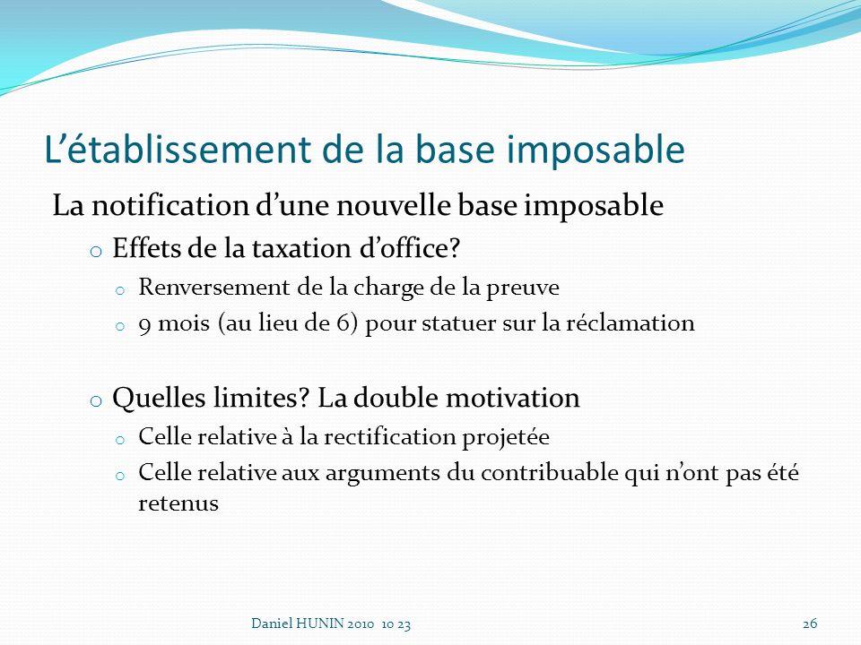 La notification dune nouvelle base imposable o Effets de la taxation doffice.