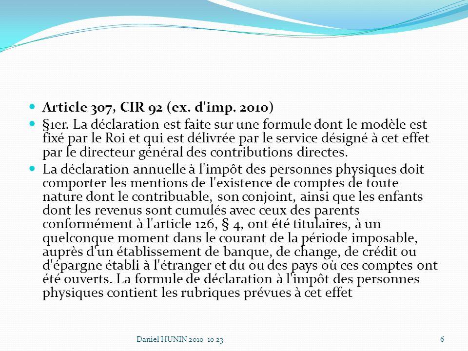 Article 307, CIR 92 (ex. d imp. 2010) §1er.