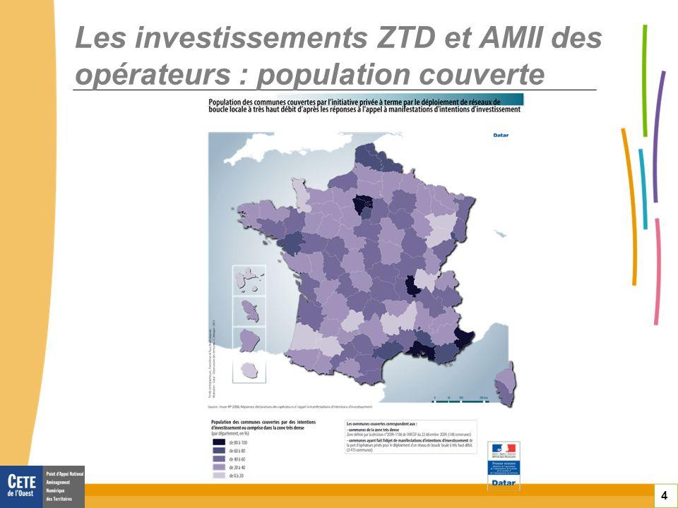 4 Les investissements ZTD et AMII des opérateurs : population couverte