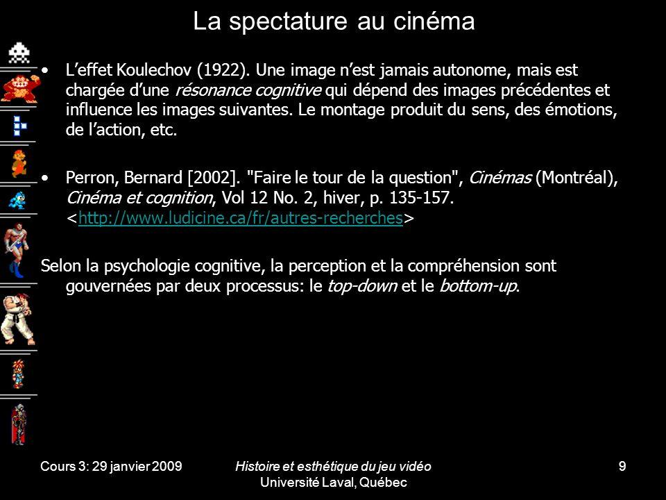 Cours 3: 29 janvier 2009Histoire et esthétique du jeu vidéo Université Laval, Québec 9 La spectature au cinéma Leffet Koulechov (1922).