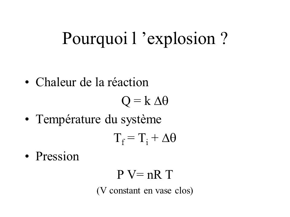 Pourquoi l explosion .