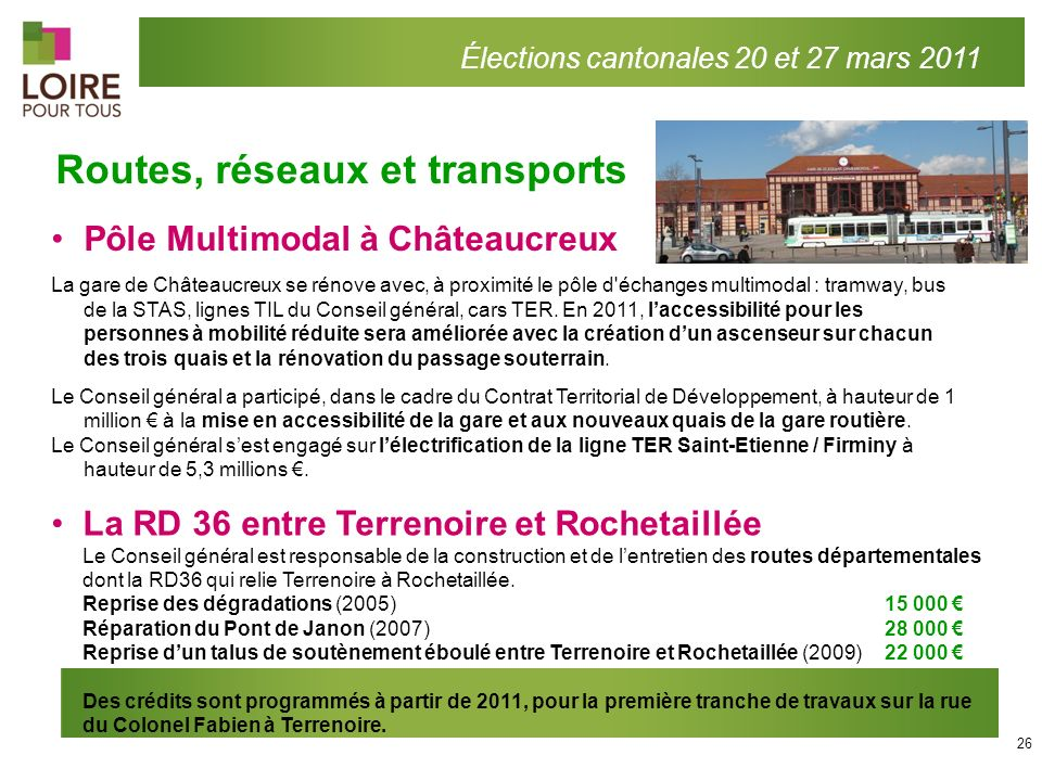 Pôle Multimodal à Châteaucreux La gare de Châteaucreux se rénove avec, à proximité le pôle d'échanges multimodal : tramway, bus de la STAS, lignes TIL