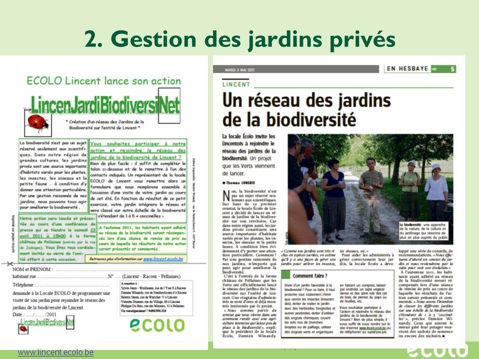 2. Gestion des jardins privés www.lincent.ecolo.be