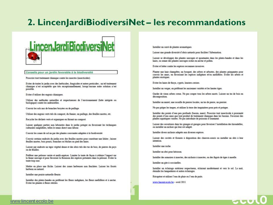 2. LincenJardiBiodiversiNet – les recommandations www.lincent.ecolo.be