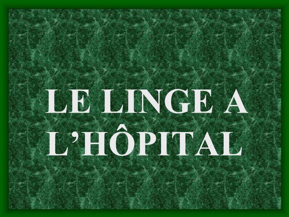 LE LINGE A LHÔPITAL