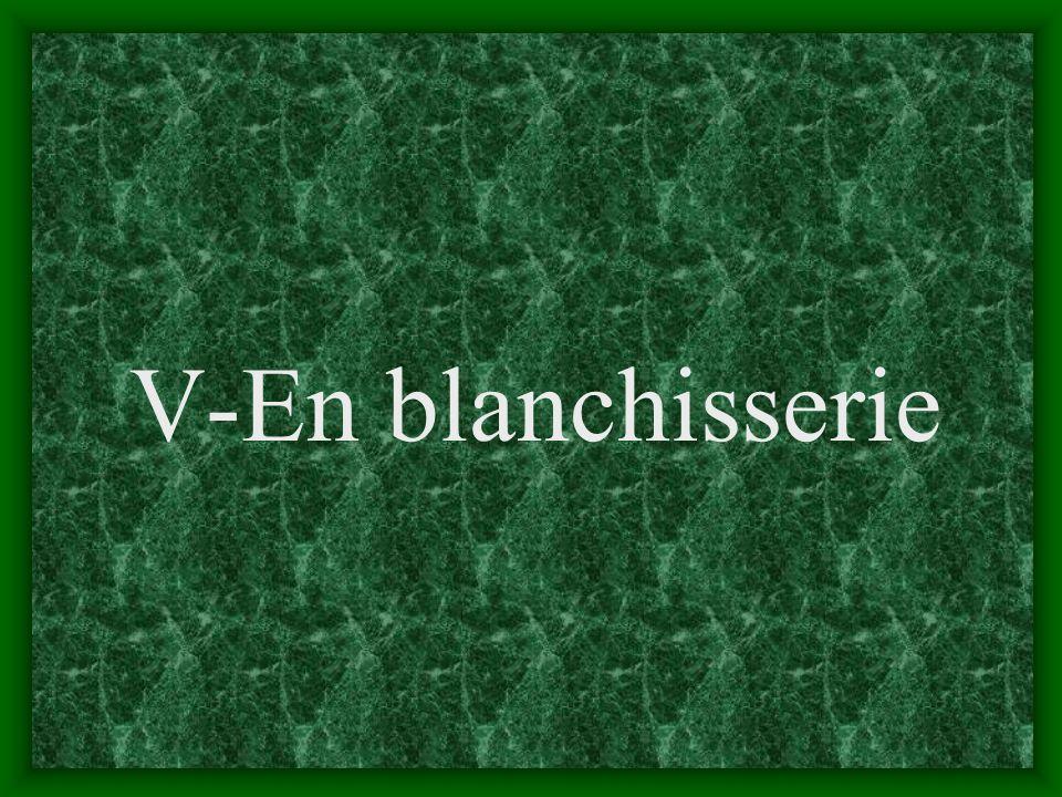 V-En blanchisserie