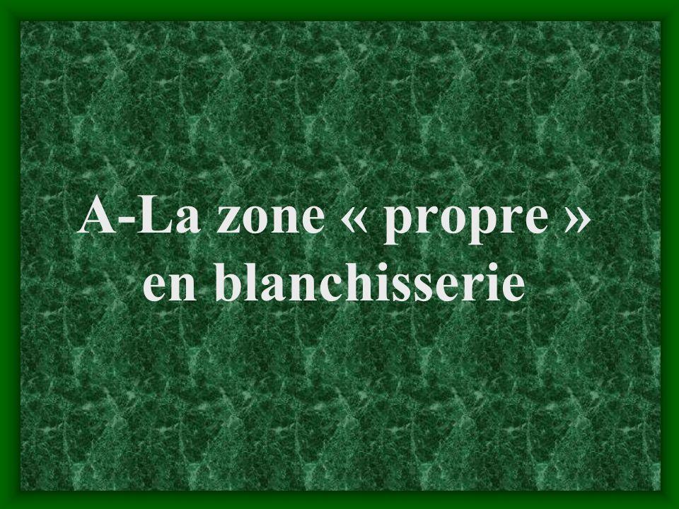 A-La zone « propre » en blanchisserie