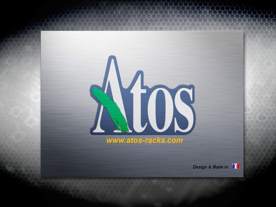 www.atos-racks.com Design & Made in