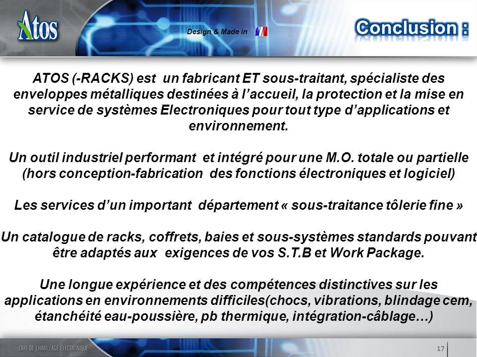 ATOS (-RACKS) est un fabricant ET sous-traitant, spécialiste des enveloppes métalliques destinées à laccueil, la protection et la mise en service de s