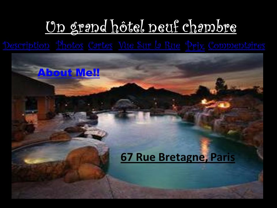 Un grand hôtel neuf chambre DescriptionPhotosCartesVue Sur la Rue Prix Commentaires 67 Rue Bretagne, Paris About Me!!