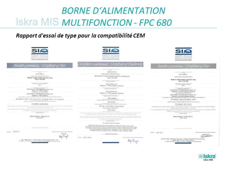 Iskra MIS BORNE DALIMENTATION MULTIFONCTION - FPC 680 Rapport d essai de type pour la compatibilité CEM