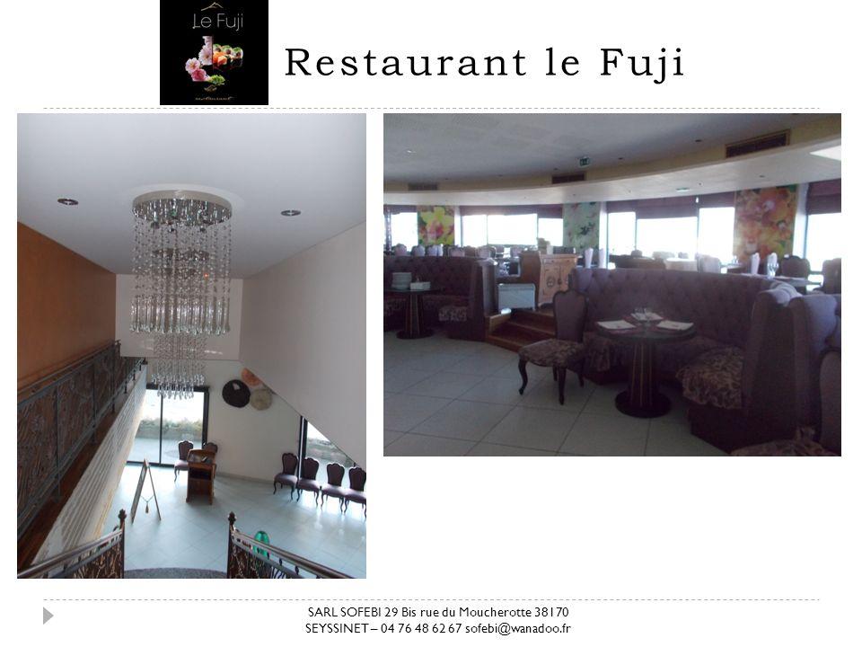 Restaurant le Fuji SARL SOFEBI 29 Bis rue du Moucherotte 38170 SEYSSINET – 04 76 48 62 67 sofebi@wanadoo.fr