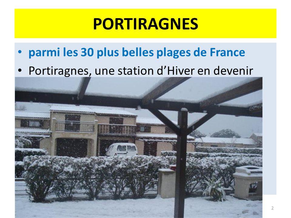 PORTIRAGNES parmi les 30 plus belles plages de France Portiragnes, une station dHiver en devenir 2