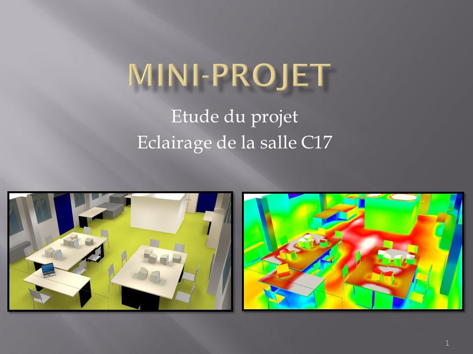 1 Etude du projet Eclairage de la salle C17