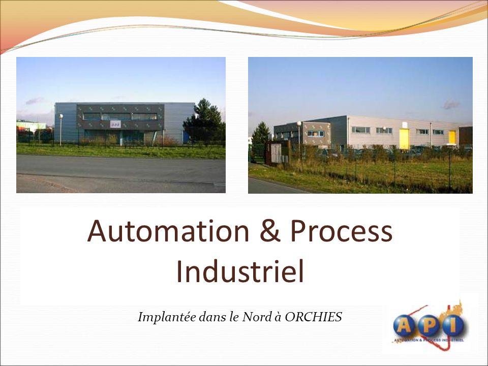 Automation & Process Industriel Implantée dans le Nord à ORCHIES