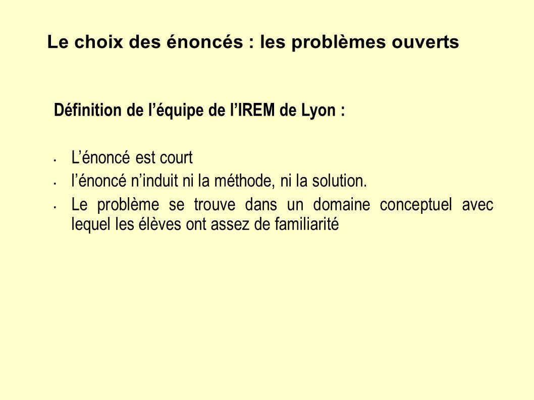 Définition de léquipe de lIREM de Lyon : Lénoncé est court lénoncé ninduit ni la méthode, ni la solution.