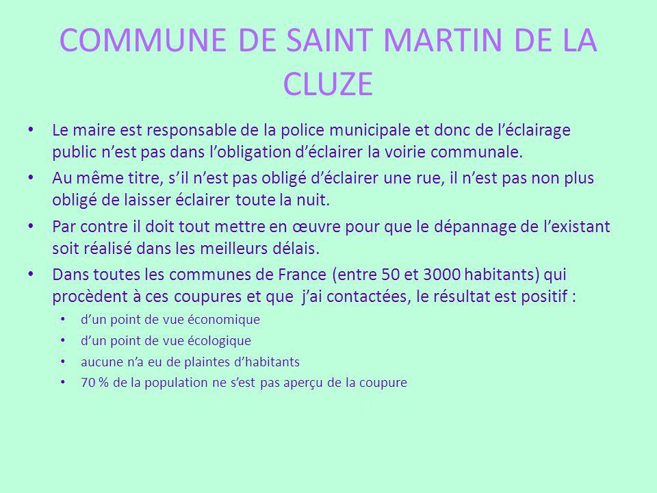 COMMUNE DE SAINT MARTIN DE LA CLUZE Le maire est responsable de la police municipale et donc de léclairage public nest pas dans lobligation déclairer