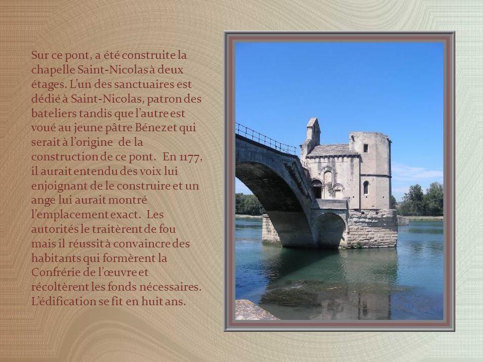 Sur ce pont, a été construite la chapelle Saint-Nicolas à deux étages.