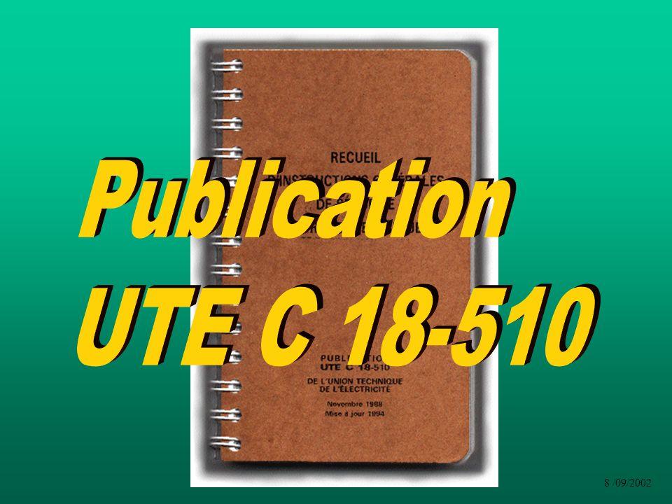 Page 45 UTE 510 (3.2.1) Page 20 UTE 540 Non : Il faut être désigné par son employeur pour lexécution dopération.