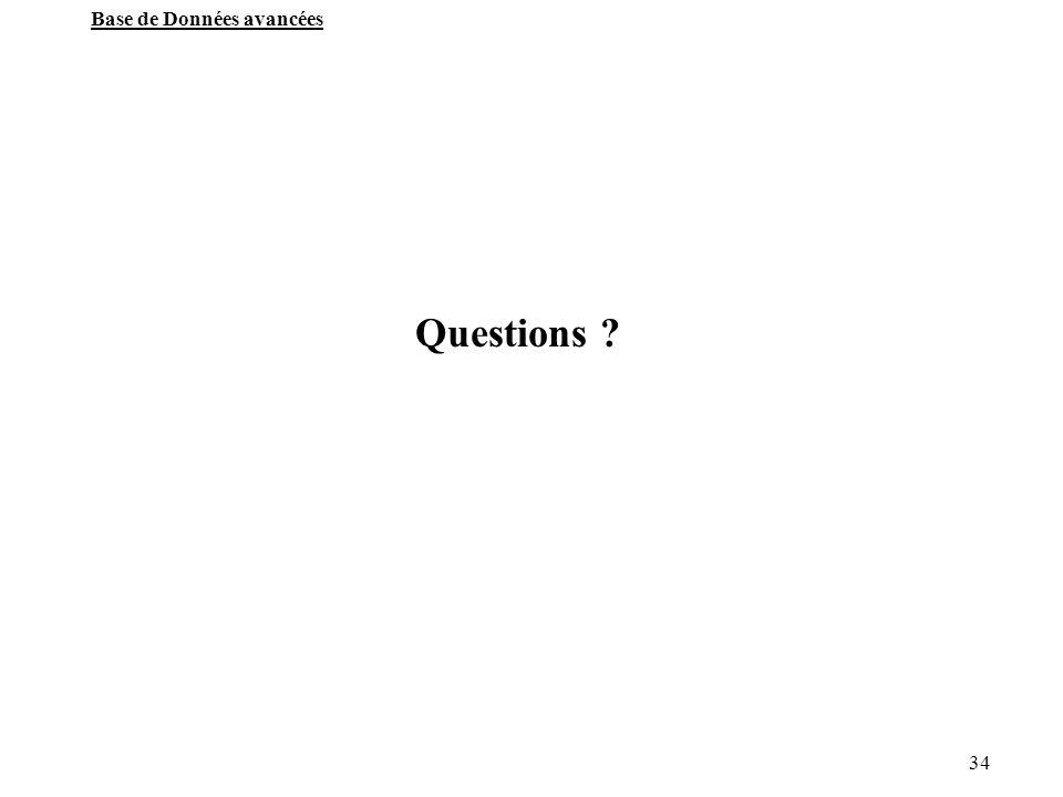 34 Base de Données avancées Questions ?