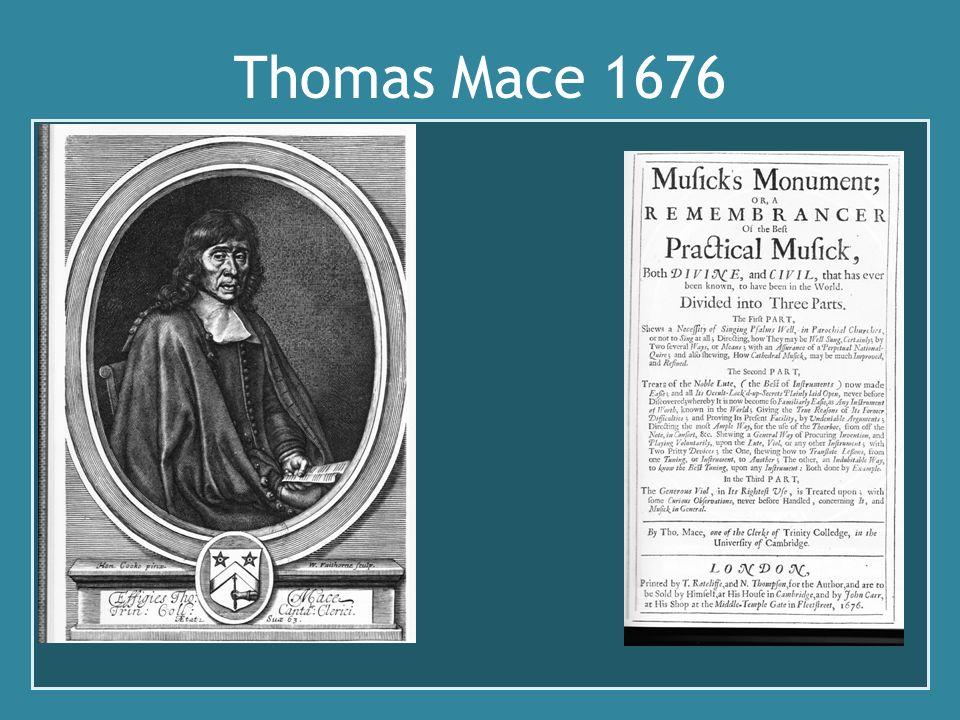 Thomas Mace 1676