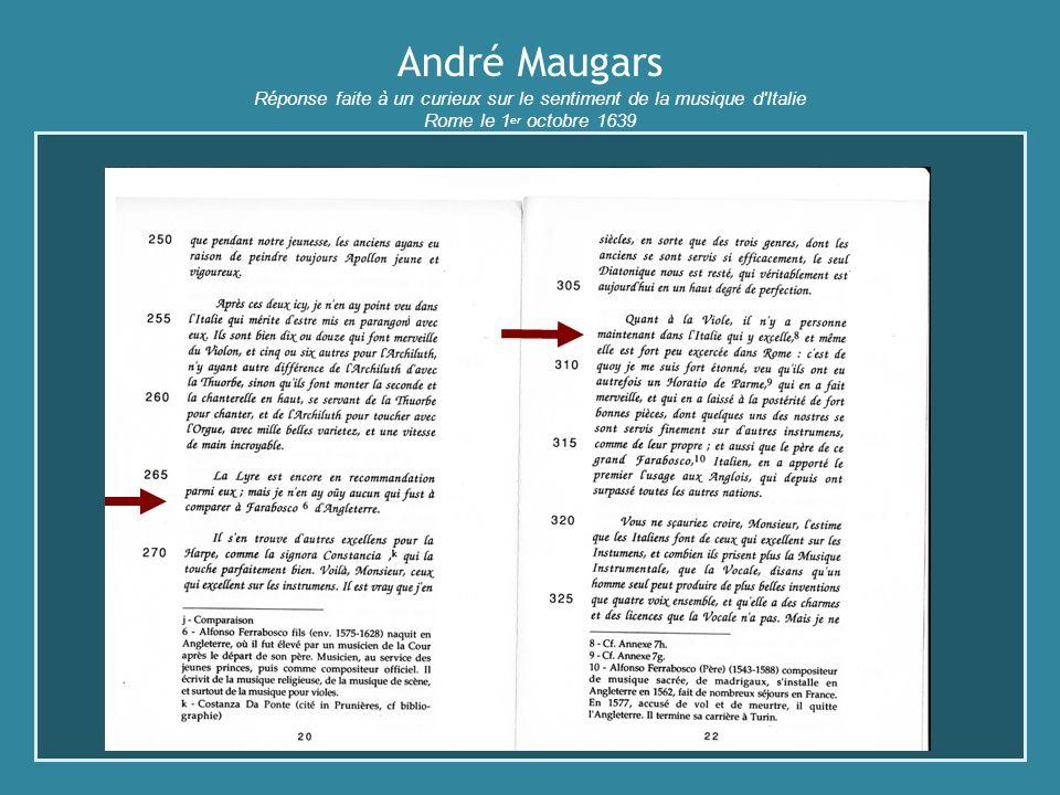 André Maugars Réponse faite à un curieux sur le sentiment de la musique d'Italie Rome le 1 er octobre 1639
