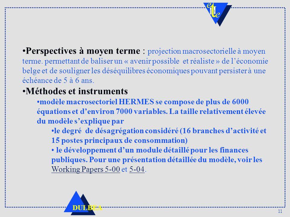 11 DULBEA Perspectives à moyen terme : projection macrosectorielle à moyen terme.