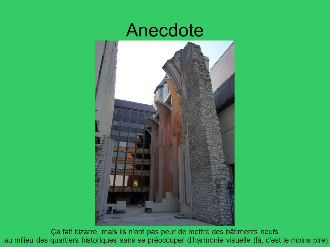 Anecdote Ça fait bizarre, mais ils nont pas peur de mettre des bâtiments neufs au milieu des quartiers historiques sans se préoccuper dharmonie visuel