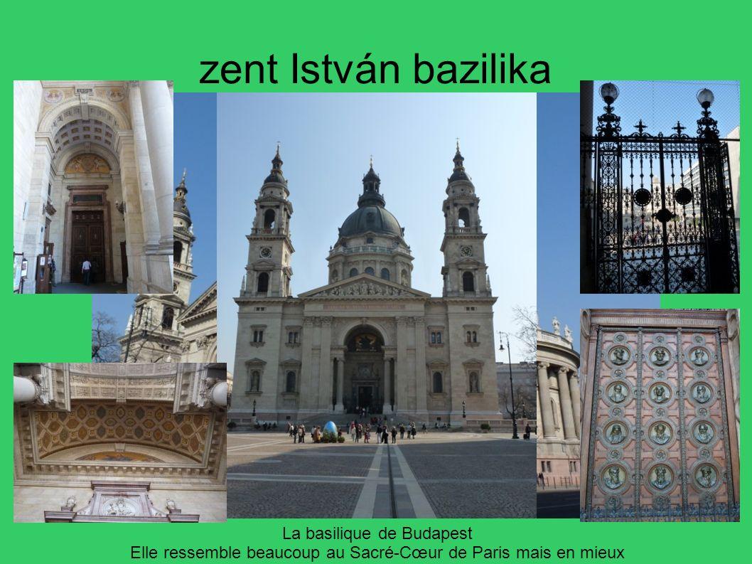 zent István bazilika La basilique de Budapest Elle ressemble beaucoup au Sacré-Cœur de Paris mais en mieux