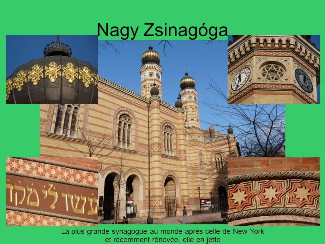 Nagy Zsinagóga La plus grande synagogue au monde après celle de New-York et récemment rénovée, elle en jette