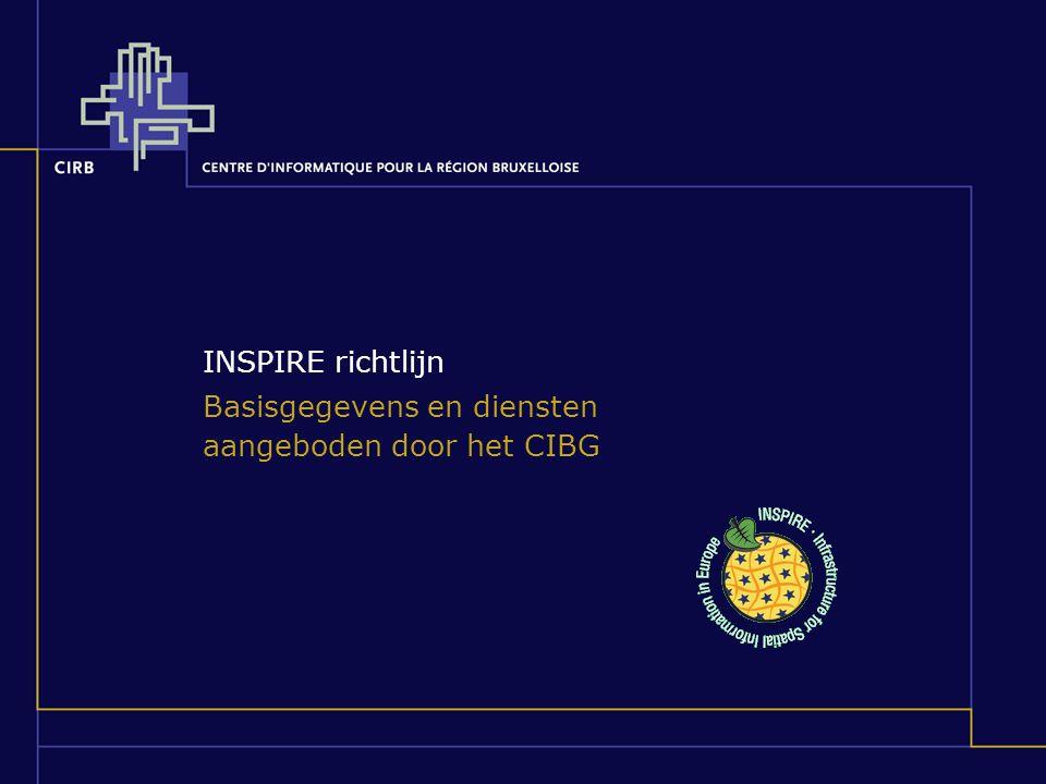 INSPIRE richtlijn Basisgegevens en diensten aangeboden door het CIBG