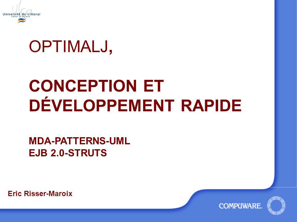 Génération Pattern-driven l Accès au référentiel Meta Object Facility l Transformation PIM PSM l Implementation PSM Code Model Langage de patterns –Langage simple compilé en code Java Platform Independent Model Code Model Platform Specific Model MDA l PATTERN l IMPORT l FILE l TEMPLATETYPE l TEMPLATE l GUARD l FREE l IF l DO l LET l FOR l FILE l JOINPOINT
