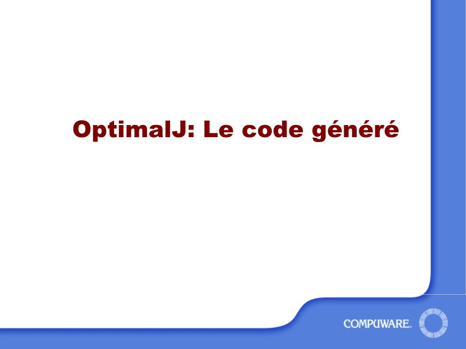 OptimalJ: Le code généré