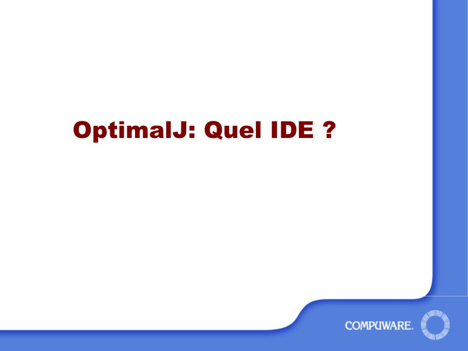 OptimalJ: Quel IDE ?